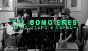 'Tal como eres' de David Otero y Cepeda saldrá a la luz el 22 de mayo