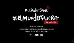 Alejandro Sanz invita a sus fans a participar en 'El Mundo Fuera, La Película'