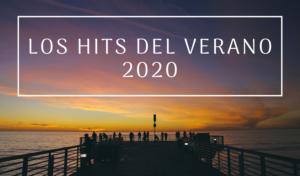 Las 10 canciones que no dejarán de sonar este verano 2020