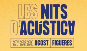 Los conciertos de 'Les Nits d'Acústica' que no te puedes perder