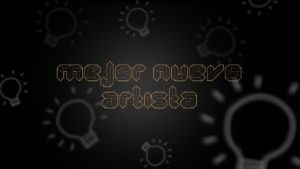 MEJOR NUEVO ARTISTA El Foco Awards 2020