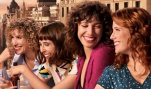Llega a Netflix la adaptación de las novelas de Elisabet Benavent, 'Valeria'