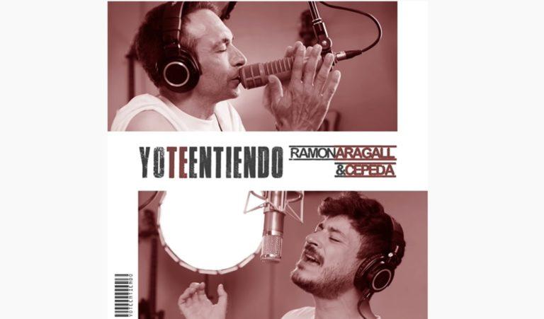 Ramón Aragall y Cepeda se unen en una nueva versión de 'Yo te entiendo'